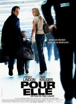 """Постер к фильму """"Для нее"""" /Pour elle/ (2008)"""