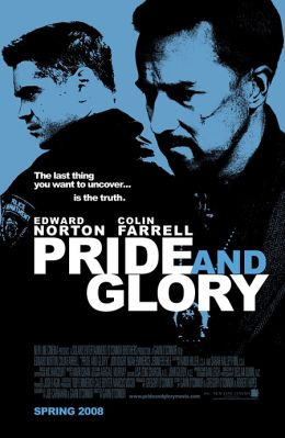 "Постер к фильму ""Гордость и слава"" /Pride and Glory/ (2008)"