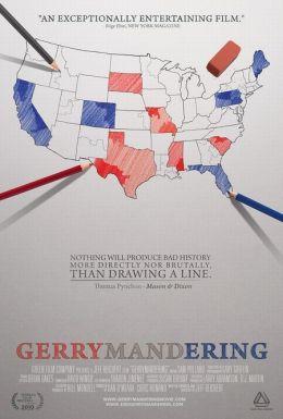 """Постер к фильму """"Предвыборная агитация"""" /Gerrymandering/ (2010)"""