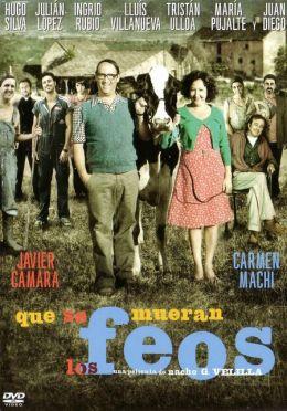 "Постер к фильму ""Пусть умрут некрасивые поступки"" /Que se mueran los feos/ (2010)"