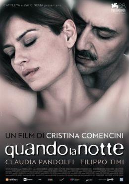 """Постер к фильму """"Когда ночь"""" /Quando la notte/ (2011)"""