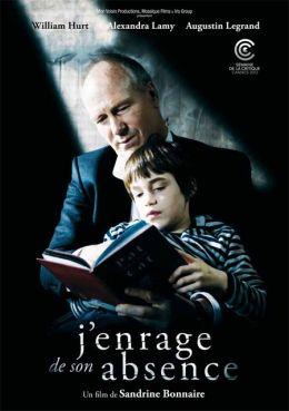 """Постер к фильму """"Разъярена его отсутствием"""" /J'enrage de son absence/ (2012)"""