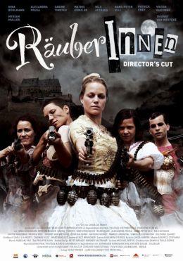 """Постер к фильму """"Блондинка и разбойницы"""" /Rauberinnen/ (2009)"""