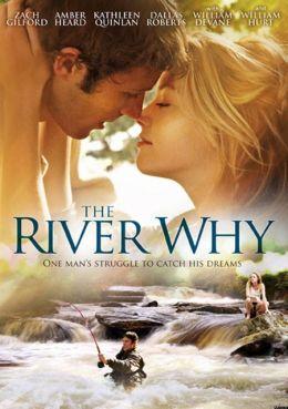 "Постер к фильму ""Река-вопрос"" /The River Why/ (2010)"