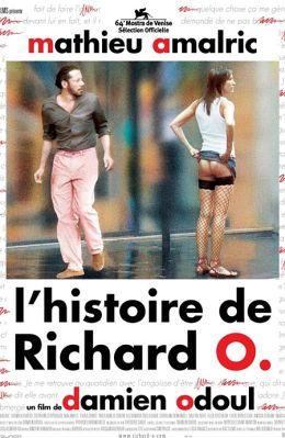 """Постер к фильму """"История Ришара О."""" /L'Histoire de Richard O./ (2007)"""