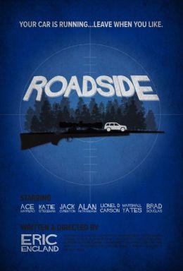 "Постер к фильму ""Обочина"" /Roadside/ (2012)"