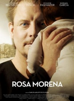 """Постер к фильму """"Роза Морена"""" /Rosa Morena/ (2010)"""
