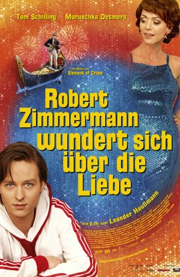 "Постер к фильму ""Запутались в любви"" /Robert Zimmermann wundert sich uber die Liebe/ (2009)"
