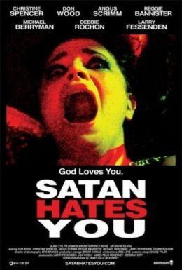 """Постер к фильму """"Сатана тебя ненавидит"""" /Satan Hates You/ (2010)"""