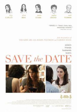 "Постер к фильму ""Важная дата"" /Save the Date/ (2012)"