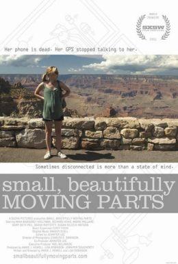 "Постер к фильму ""Small, Beautifully Moving Parts"" /Small, Beautifully Moving Parts/ (2011)"