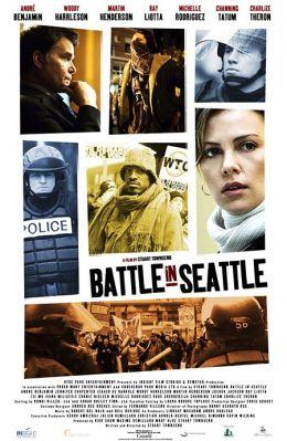 "Постер к фильму ""Битва в Сиэттле"" /Battle in Seattle/ (2007)"
