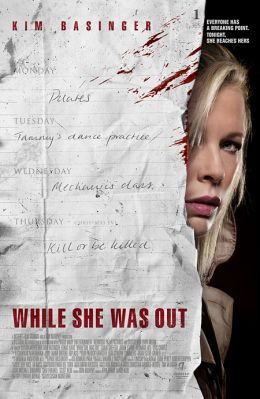 """Постер к фильму """"Пока ее не было"""" /While She Was Out/ (2008)"""