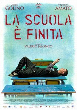 """Постер к фильму """"Школа закончена"""" /La scuola e finita/ (2010)"""