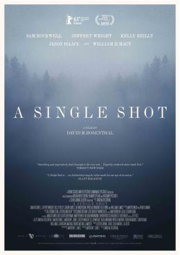 """Постер к фильму """"Единственный выстрел"""" /A Single Shot/ (2013)"""