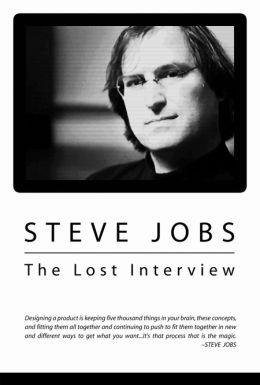 """Постер к фильму """"Стив Джобс. Потерянное интервью"""" /Steve Jobs: The Lost Interview/ (2011)"""
