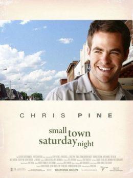 """Постер к фильму """"Субботний вечер в небольшом городке"""" /Small Town Saturday Night/ (2010)"""