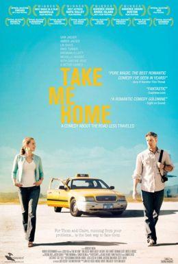 """Постер к фильму """"Take Me Home"""" /Take Me Home/ (2011)"""