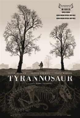"""Постер к фильму """"Тираннозавр"""" /Tyrannosaur/ (2011)"""