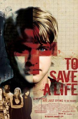 """Постер к фильму """"Спасение жизни"""" /To Save a Life/ (2009)"""
