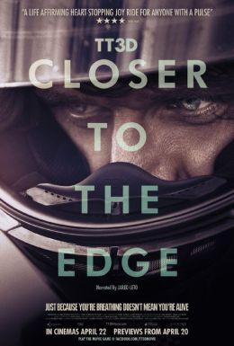 """Постер к фильму """"ТТ3D: Вырваться вперед"""" /TT3D: Closer to the Edge/ (2011)"""