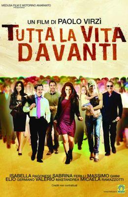 """Постер к фильму """"Вся жизнь впереди"""" /Tutta la vita davanti/ (2008)"""