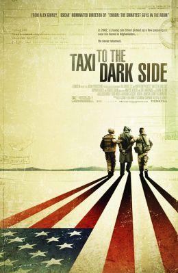 """Постер к фильму """"Такси на темную сторону"""" /Taxi to the dark side/ (2007)"""