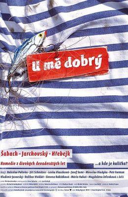 """Постер к фильму """"По мне хорошо"""" /U me dobry/ (2008)"""
