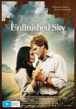 """Постер к фильму """"Бесконечное небо"""" /Unfinished Sky/ (2007)"""