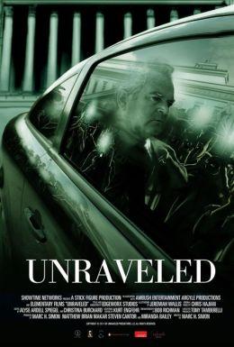 """Постер к фильму """"Unraveled"""" /Unraveled/ (2011)"""