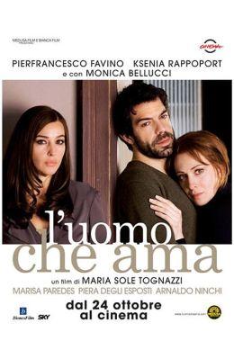"""Постер к фильму """"Человек, который любит"""" /L'Uomo che ama/ (2008)"""