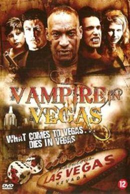 """Постер к фильму """"Вампир в Вегасе"""" /Vampire in Vegas/ (2009)"""