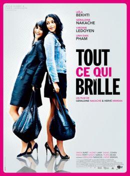 """Постер к фильму """"Все то, что сверкает"""" /Tout ce qui brille/ (2010)"""