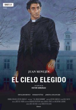 """Постер к фильму """"Выбор небес"""" /El cielo elegido/ (2010)"""
