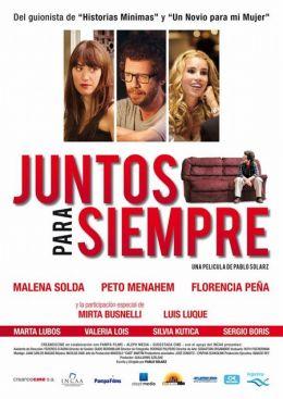 """Постер к фильму """"Вместе навсегда"""" /Juntos para siempre/ (2010)"""