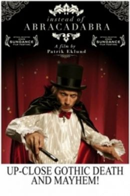 "Постер к фильму ""Вместо абракадабры"" /Istallet for abrakadabra/ (2008)"