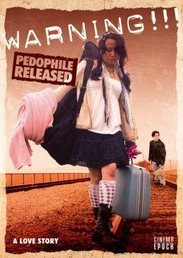 """Постер к фильму """"Внимание!!! Педофил на свободе"""" /Warning!!! Pedophile Released/ (2009)"""