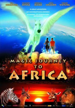 """Постер к фильму """"Волшебная поездка в Африку"""" /Magic Journey to Africa/ (2010)"""