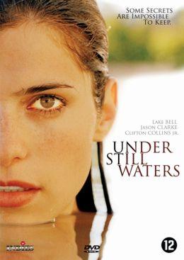 """Постер к фильму """"В омуте лжи"""" /Under Still Waters/ (2008)"""
