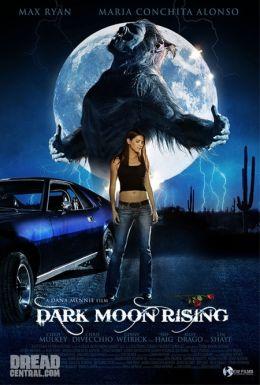 """Постер к фильму """"Восхождение черной луны"""" /Dark Moon Rising/ (2009)"""