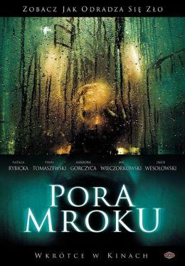 """Постер к фильму """"Время тьмы"""" /Pora mroku/ (2008)"""