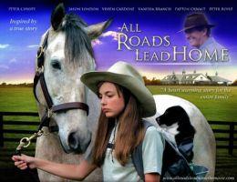 "Постер к фильму ""Все дороги ведут домой"" /All Roads Lead Home/ (2008)"