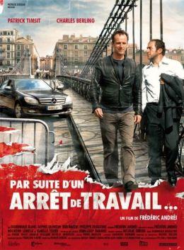 """Постер к фильму """"В связи с прекращением работы"""" /Par suite d'un arret de travail.../ (2008)"""