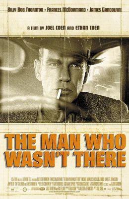 """Постер к фильму """"Человек, которого не было"""" /The Man Who Wasn't There/ (2001)"""