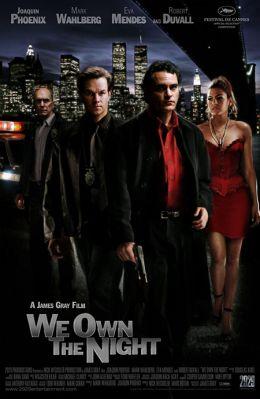 "Постер к фильму ""Хозяева ночи"" /We Own the Night/ (2007)"