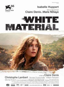 """Постер к фильму """"Белый материал"""" /White Material/ (2009)"""