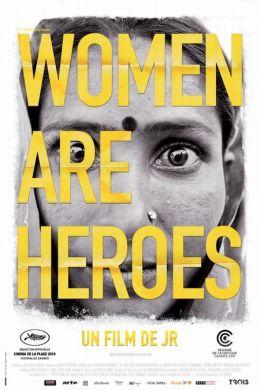 """Постер к фильму """"Женщины-герои"""" /Women Are Heroes/ (2010)"""