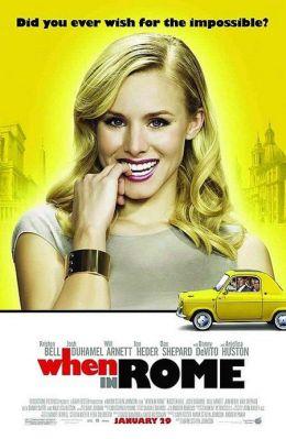 """Постер к фильму """"Однажды в Риме"""" /When in Rome/ (2010)"""