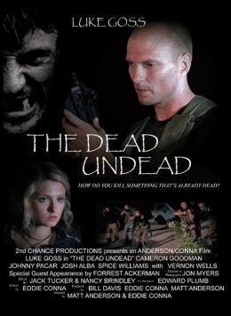 """Постер к фильму """"Убивая мертвецов"""" /The Dead Undead/ (2010)"""