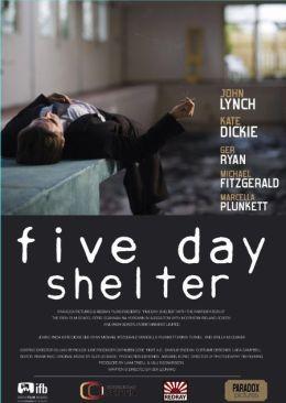 """Постер к фильму """"Убежище на пять дней"""" /Five Day Shelter/ (2010)"""